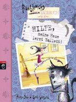 Rumblewicks Tagebuch - Hilfe, meine Hexe lernt Ballett!