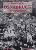 Rundflug über Osnabrück vor fünfzig Jahren