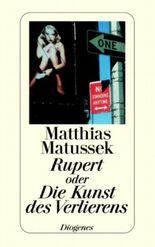 Rupert oder Die Kunst des Verlierens