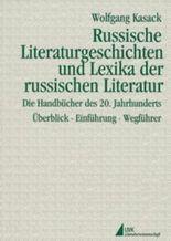 Russische Literaturgeschichten und Lexika der russischen Literatur