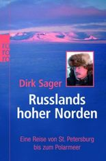 Russlands hoher Norden