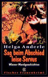 Sag beim Abschied leise Servus