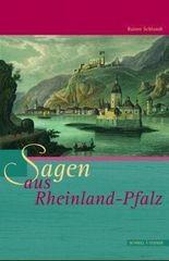 Sagen aus Rheinland-Pfalz