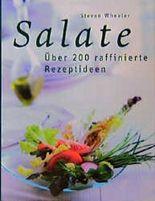 Salate. Über 200 raffinierte Rezeptideen