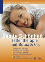 Sanfte Schönheit: Faltentherapie mit Botox & Co.