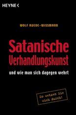 Satanische Verhandlungskunst und wie man sich dagegen wehrt