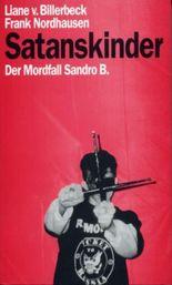 Satanskinder. Der Mordfall Sandro B