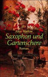 Saxophon und Gartenschere
