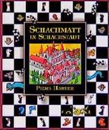 Schachmatt in Schachstadt