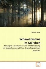 Schamanismus im Märchen