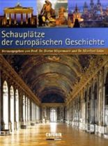 Schauplätze der europäischen Geschichte