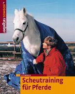 Scheutraining für Pferde
