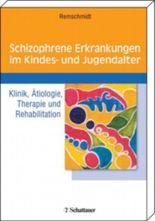 Schizophrene Erkrankungen im Kindes- und Jugendalter