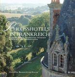 Schlosshotels in Frankreich