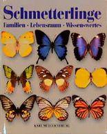 Schmetterlinge. Familien. Lebensraum. Wissenswertes