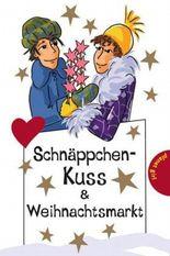 Schnäppchen-Kuss & Weihnachtsmarkt