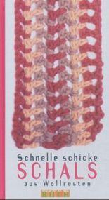 Schnelle schicke Schals aus Wollresten