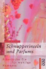 Schnupperinseln und Parfums