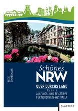 Schönes NRW: Quer durchs Land