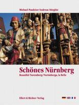 Schönes Nürnberg /Beautiful Nuremberg /Norimberga, la Belle