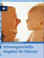 Schwangerschafts-Ratgeber für Männer