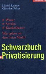 Schwarzbuch Privatisierung