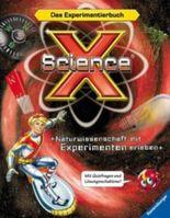 Science X® - Naturwissenschaft mit Experimenten erleben