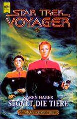 Segnet die Tiere. Star Trek Voyager 10.