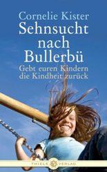 Sehnsucht nach Bullerbü
