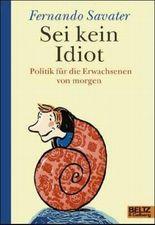 Sei kein Idiot