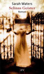 Selinas Geister