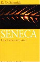 Seneca - Der Lebensmeister