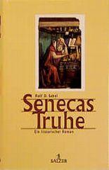 Senecas Truhe. Ein historischer Roman