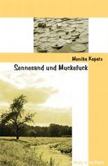 Sennesand und Muckefuck