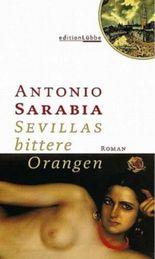Sevillas bittere Orangen
