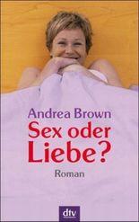 Sex oder Liebe?