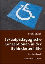 Sexualpädagogische Konzeptionen in der Behindertenhilfe