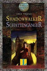 Shadowwalker – Schattengänger