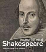 Shakespeare, Staging the world