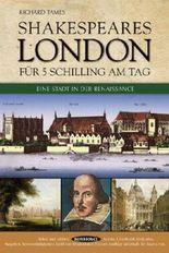 Shakespeares London für 5 Schilling am Tag