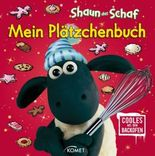Shaun das Schaf - Mein Plätzchenbuch