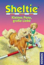 Sheltie - Kleines Pony, große Liebe