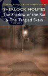 "Sherlock Holmes - ""The Shadow of the Rat"" and ""The Tangled Skein"""