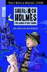 Sherlock Holmes & die Baker Street Bande. Das Haus der Wahrsager