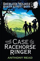 Sherlock Holmes' Baker Street Boys - The Case of the Racehorse Ringer