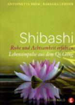Shibashi - Ruhe und Achtsamkeit erfahren