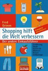 Shopping hilft die Welt verbessern