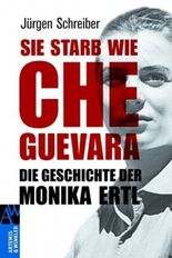 Sie starb wie Che Guevara