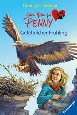 Sieben Pfoten für Penny 10: Gefährlicher Frühling