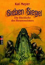 Sieben Siegel - Die Rückkehr des Hexenmeisters